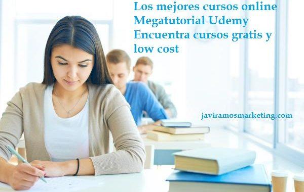 Cursos Online Gratuitos Y Low Cost De Calidad. Megatutorial Udemy