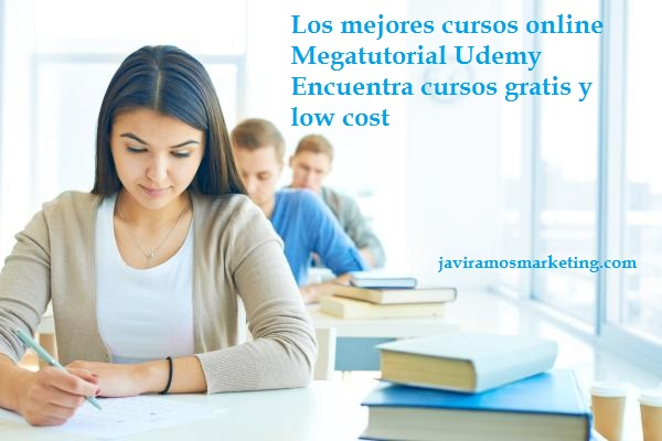 Cursos Online Gratuitos Y Low Cost Udemy
