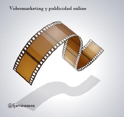 Videomarketing Y Publicidad Online