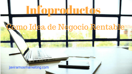 Infoproductos Idea De Negocio Rentable